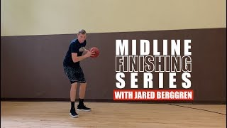 Midline Finishing Series w/ Jared Berggren