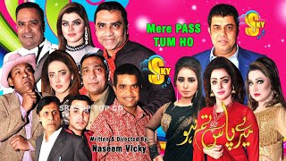 Meray Paas Tum Ho | Naseem Vicky and Guddu Kamal with Mahek Noor | Meray Paas Tum Stage Drama 2020
