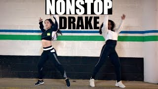 NONSTOP Drake Dance Choreography!