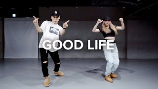 Download Lagu Good Life - G-Eazy & Kehlani / Koosung X Isabelle Choreography Mp3