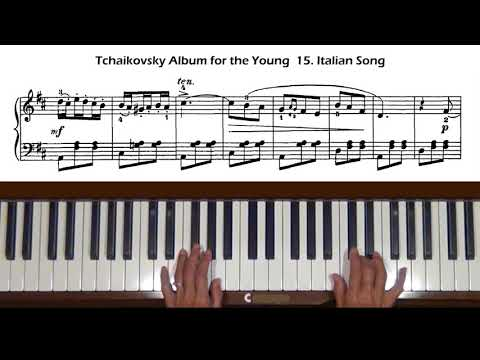 Tchaikovsky Album for the Young 15. Italian Song Piano Tutorial