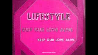 Lifestyle - Keep Our Love Alive