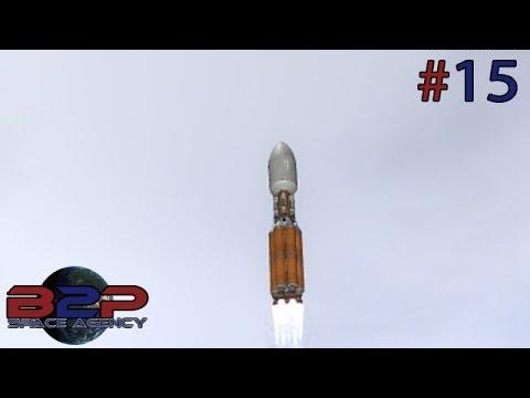 B2P Space Agency 1.0 -  #15 Uno, due, tre... - Kerbal Space Program Gameplay ita