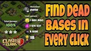How To Find Dead Bases Every Time In Clash Of Clans! BY ROBINHOD CLASHER