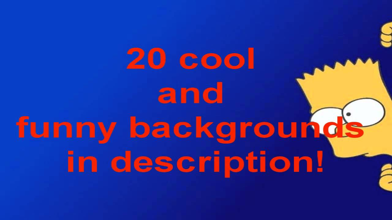 20 cool and funny backgrounds free youtube 20 cool and funny backgrounds free voltagebd Choice Image