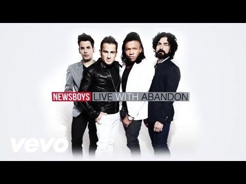 Newsboys - Live With Abandon (Lyric)