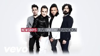 Newsboys - Live With Abandon (Lyric)