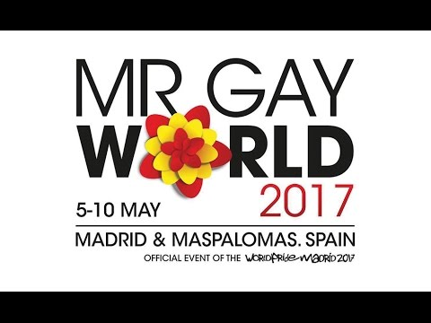 Mr Gay World 2017 Madrid and Maspalomas, Spain