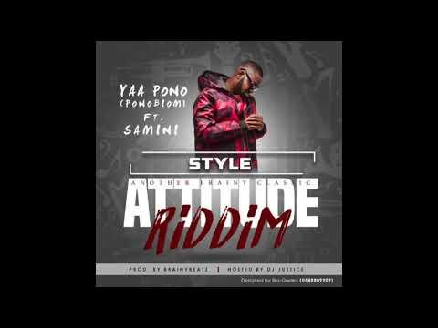 Yaa Pono - Style (Attitude Riddim) ft. Samini (Audio Slide)