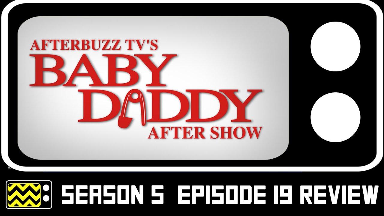 Download Baby Daddy Season 5 Episode 19 Review w/ Daniella Monet   AfterBuzz TV