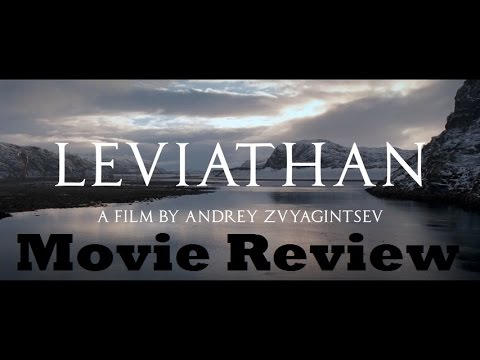 Leviathan (2015) Movie Review