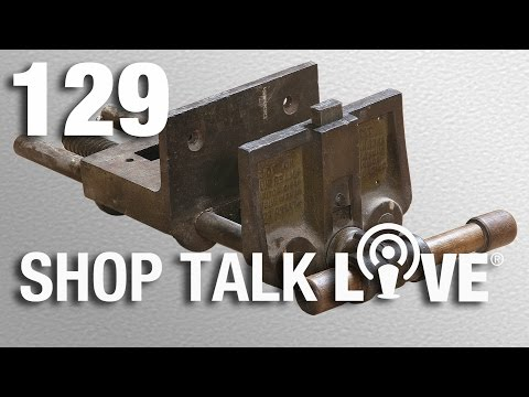 STL 129: Vise advice and shipping tips