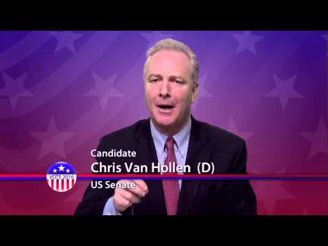 Chris Van Hollen (D), Candidate for U.S. Senate from Maryland - Primary Election