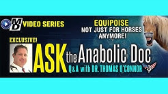 Ask the Anabolic Doc Ep 49 | Equipoise - not just for horses!