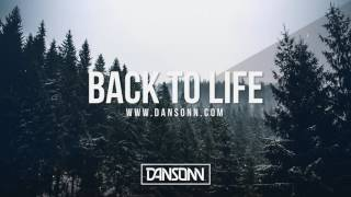 Back To Life - Deep Inspiring Piano Orchestral Beat | Prod. By Dansonn
