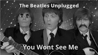 The Beatles   You Wont See Me