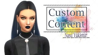 Custom Content Nasıl İndirilir| The Sims 4 [DETAYLI]
