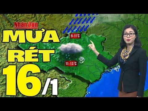Dự báo thời tiết hôm nay và ngày mai 16/1 | Dự báo thời tiết đêm nay mới nhất