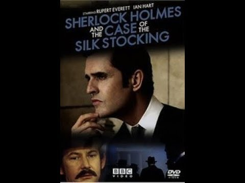 "SHERLOCK HOLMES "" The Case Of Silk Stocking "" PART-1"