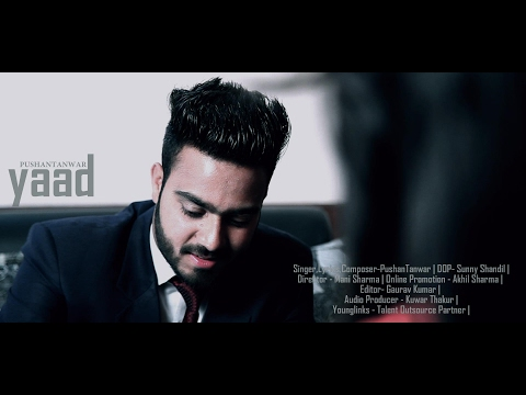 New Punjabi Song 2017 Full HD   YAAD By PUSHAN TANWAR    Valentines Special       Music HunterZ