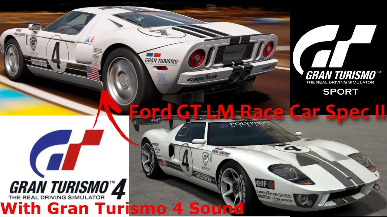 Ford Gt Lm Race Car With Gran Turismo  Sound In Gt Sport