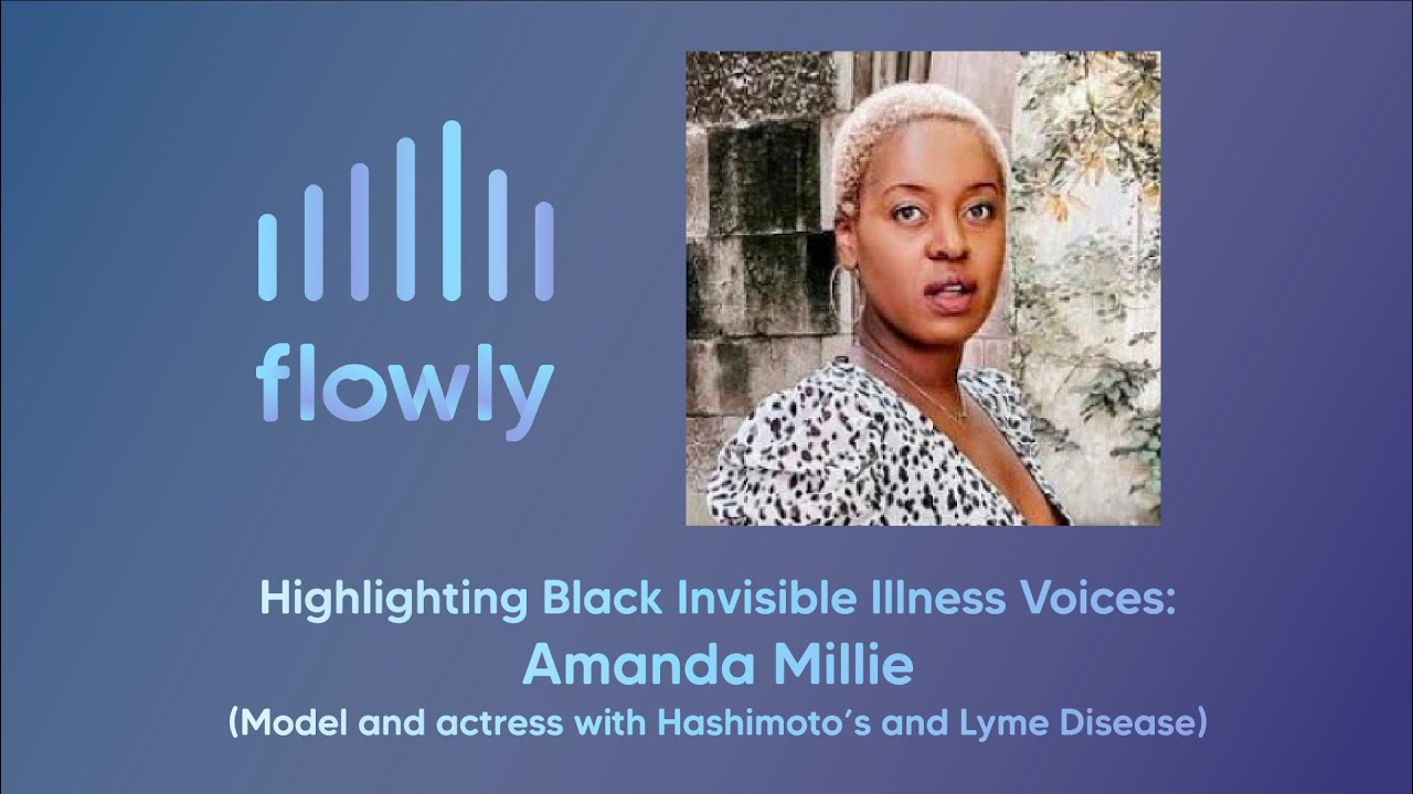 Highlighting Black Invisible Illness Voices: Amanda Millie