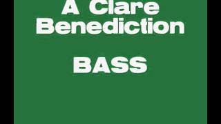 A Clare Benediction BASS