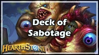[Hearthstone] Deck of Sabotage