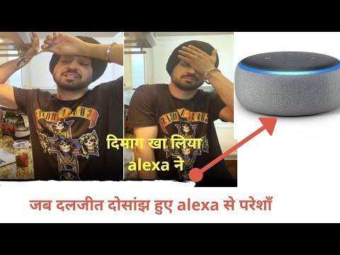 Download diljit dosanjh trying to use alexa in punjabi