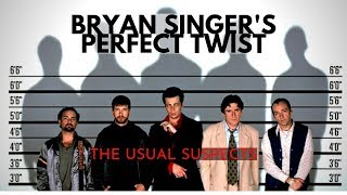 Bryan Singer's Perfect Twist (The Usual Suspects - Writing Tips)