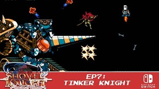 Shovel Knight: Spector of Torment - Part 7 - Tinker Knight [ClockWork Tower]