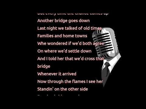 Garth Brooks  Burning Bridges lyrics