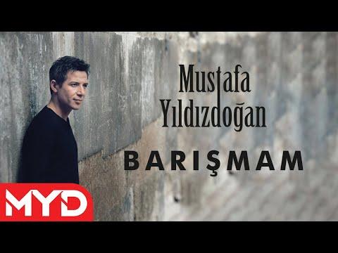 Barışmam - Mustafa Yıldızdoğan