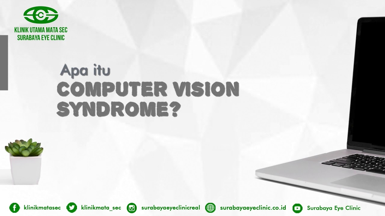 Apa itu Computer vision syndrome ? - Surabaya eye clinic - YouTube