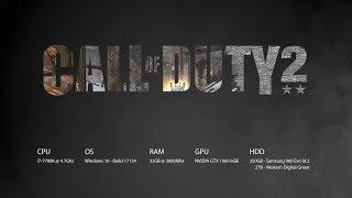 Call of Duty 2 | i7-7700K / GTX 1060 6G