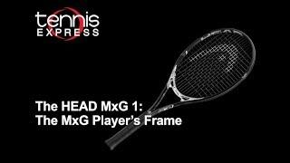 The HEAD MxG 1: The MxG Player's Frame | Tennis Express