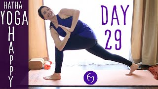 Day 29 Hatha Yoga Happiness: Practice Acceptance and Surrender