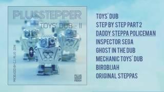 PlusStepper – Toys' Dub II  [FULL ALBUM - ODGP085]