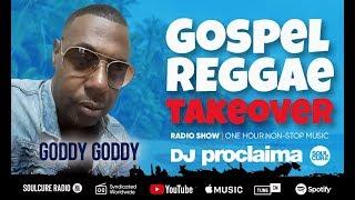 ONE HOUR Gospel Reggae 2020 - DJ Proclaima Reggae Takeover Radio Show 17th January 2020