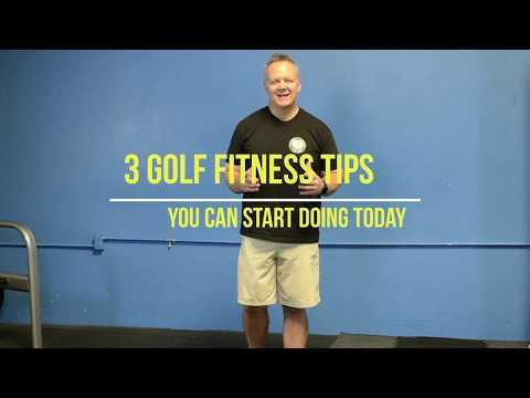 3 Golf Fitness Tips You Can Start Today For Better Golf
