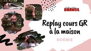 Replay cours de GR à la maison / Noémie - A'Tous Gym Draveil