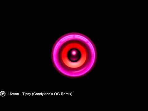 [Trap] J-Kwon - Tipsy (Candyland's OG Remix)