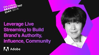 Leverage Live Streaming to Build Brand's Authority, Influence, and Community   Ai Addyson Zhang