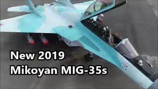 New Mikoyan MIG-35s Fighter Jets.