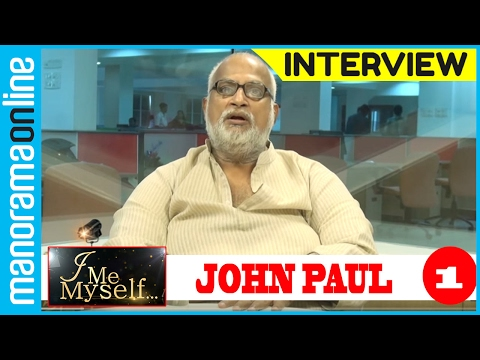 John Paul | Exlcusive Interview | Part - 1/6 | I Me Myself | Manorama Online