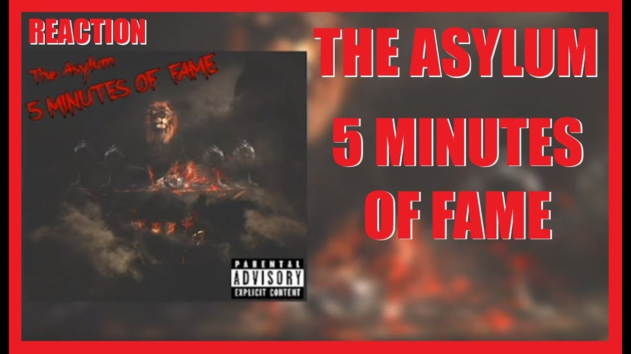 6d9d94ece (VIP ARTIST) The Asylum - 5 Minutes Of Fame (You're Welcome) [Krazee Diss]  REACTION