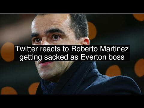 Twitter reacts to Roberto Martinez getting sacked as Everton boss
