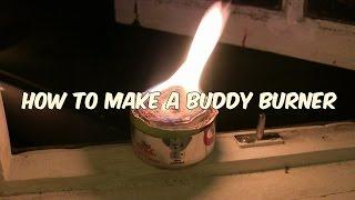 Bushcraft kit : How to make a buddy burner