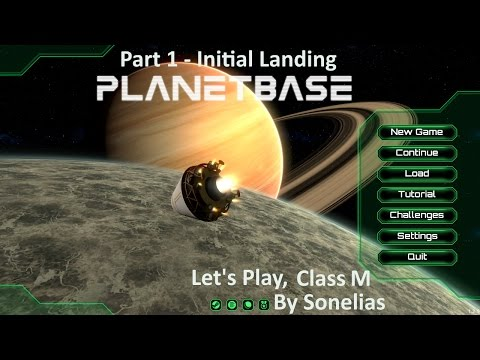 Let's Play: PlanetBase - Class M - Part 1