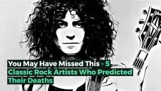 5 Classic Rock Artists Who Predicted Their Deaths